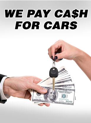 We pay cash for cars
